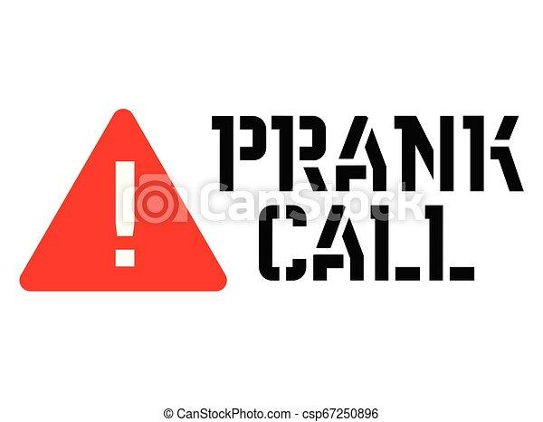 appeler, farce, signe, attention - csp67250896