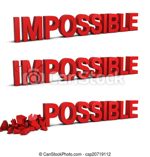 Impossible, possible, devient. Possible., devient, isolé, illustration,  fond, impossible, blanc, 3d. | CanStock