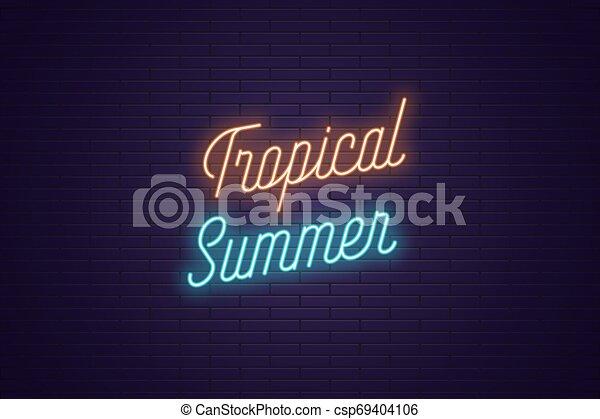 lettrage, texte, néon, exotique, incandescent, summer. - csp69404106