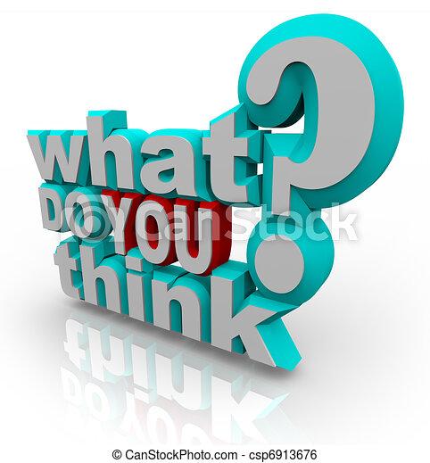 poll, question, enquête, quel, vous, penser - csp6913676