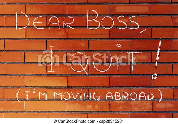 quitter, patron, en mouvement, (i'm, cher, abroad) - csp28315281